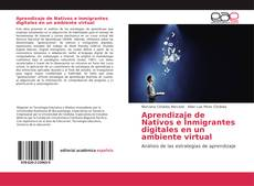 Portada del libro de Aprendizaje de Nativos e Inmigrantes digitales en un ambiente virtual