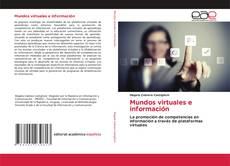 Portada del libro de Mundos virtuales e información
