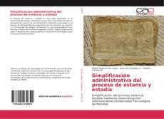 Simplificación administrativa del proceso de estancia y estadía kitap kapağı