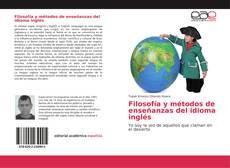 Borítókép a  Filosofía y métodos de enseñanzas del idioma inglés - hoz