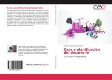Bookcover of Caos y planificación del desarrollo