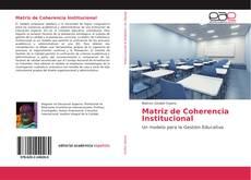 Bookcover of Matriz de Coherencia Institucional