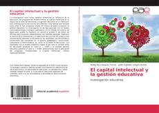 Bookcover of El capital intelectual y la gestión educativa
