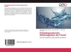 Capa do livro de Fotodegradación Heterogénea de Fenol