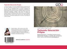 Bookcover of Tejiendo Educación Propia