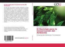Borítókép a  El Reciclaje para la Conservación del Ambiente - hoz