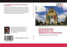Обложка La Revolución Mexicana y la Soberana Convención
