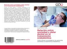Relación entre ansiedad y dolor dental en el tratamiento endodóntico kitap kapağı
