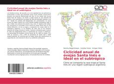 Capa do livro de Ciclicidad anual de ovejas Santa Inés e Ideal en el subtrópico