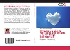 Обложка Estrategias para la mediación pedagógica y aprendizaje significativo