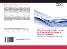 Обложка Sistema de visión para la interacción segura humano-robot