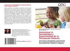 Bookcover of Determinar la Sensibilidad y Especificidad de la Percepción Materna