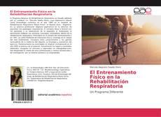 Portada del libro de El Entrenamiento Físico en la Rehabilitación Respiratoria