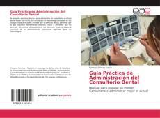 Buchcover von Guía Práctica de Administración del Consultorio Dental