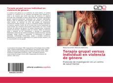 Copertina di Terapia grupal versus individual en violencia de género