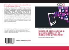 Bookcover of Internet como apoyo a la evaluación en la modalidad presencial