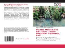Bookcover of Plantas Medicinales del Tracto Gastro-Intestinal, Cajamarca, Perú