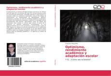 Bookcover of Optimismo, rendimiento académico y adaptación escolar