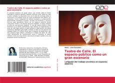 Capa do livro de Teatro de Calle. El espacio público como un gran escenario