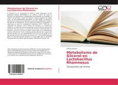 Bookcover of Metabolismo de Glicerol en Lactobacillus Rhamnosus