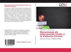 Borítókép a  Mecanismos de intervención frente a la Violencia Escolar - hoz