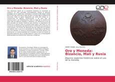 Capa do livro de Oro y Moneda: Bizancio, Mali y Rusia