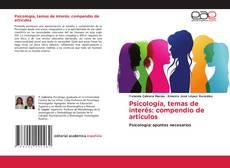 Bookcover of Psicología, temas de interés: compendio de artículos