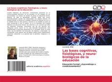 Copertina di Las bases cognitivas, fisiológicas, y neuro-biológicas de la educación