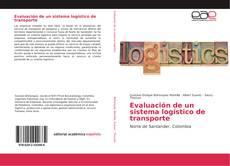 Bookcover of Evaluación de un sistema logístico de transporte