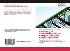 Buchcover von Arduino y la Automatización de Compuertas para Riegos Agrícolas