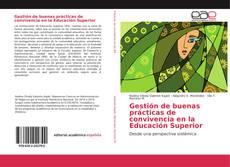 Couverture de Gestión de buenas prácticas de convivencia en la Educación Superior
