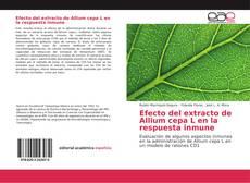 Bookcover of Efecto del extracto de Allium cepa L en la respuesta inmune