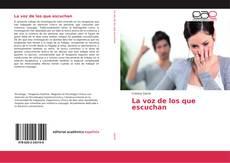 Bookcover of La voz de los que escuchan