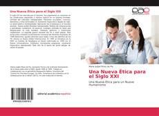 Bookcover of Una Nueva Ética para el Siglo XXI