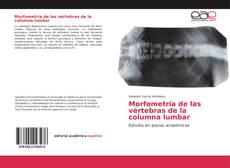 Portada del libro de Morfometría de las vértebras de la columna lumbar