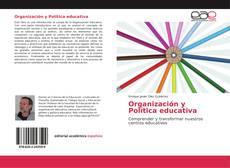 Bookcover of Organización y Política educativa
