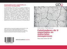 Portada del libro de Catalizadores de Ir soportados en materiales mesoporosos