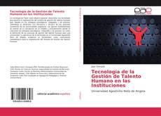 Capa do livro de Tecnología de la Gestión de Talento Humano en las Instituciones