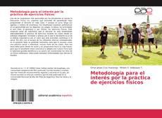 Portada del libro de Metodología para el interés por la práctica de ejercicios físicos