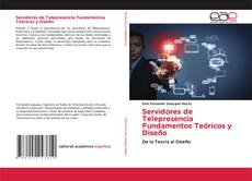 Borítókép a  Servidores de Telepresencia Fundamentos Teóricos y Diseño - hoz