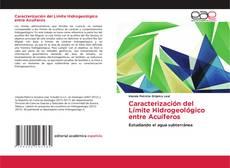 Bookcover of Caracterización del Límite Hidrogeológico entre Acuíferos