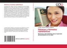 Bookcover of Géneros y formatos radiofónicos