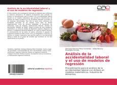 Portada del libro de Análisis de la accidentalidad laboral y el uso de modelos de regresión