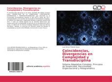 Coincidencias, Divergencias en Complejidad y Transdisciplina的封面