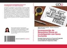 Incorporación de Requisitos Éticos en Investigación con Seres Humanos kitap kapağı