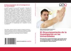 Copertina di El Direccionamiento de la Investigación en las Universidades