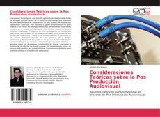 Capa do livro de Consideraciones Teóricas sobre la Pos Producción Audiovisual