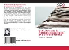 Couverture de El develamiento de representaciones sociales en el análisis discursivo