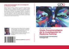 Copertina di Visión Fenomenológica de la Investigación en Medicina Familiar