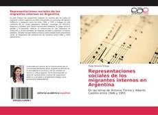 Copertina di Representaciones sociales de los migrantes internos en Argentina